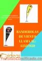 BANDEROLAS DE VIENTO EXCELENTES ACABADOS LLAMA AL:42337859