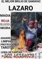 Brujo Guatemalteco de raices samayatecas Lazaro +502 45384979