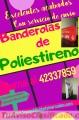 Banderolas de Poliestireno Comunícate al:  42337859
