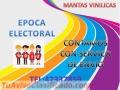 Mantas Publicitarias Para estas Épocas Electorales