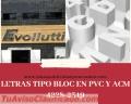 LETRAS TIPO BLOC EN PVC Y ACM
