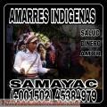 AMARRES INDIGENAS DE BRUJO INDIGENA DE SAMAYAC TIERRA DE BRUJOS REALES +502 45384979