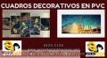 CUADROS DECORATIVOS EN MATERIA PVC