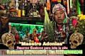 """ADONIAS CHAMÁN BRUJO """" AMARRES REALES CON LA SANTA"""" UNICO PACTADO EN SAMAYAC' +40692345"""