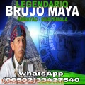 BRUJO MAYA LA VERDADERA SOLUCIONA TUS PROBLEMAS DE AMOR (00502)33427540